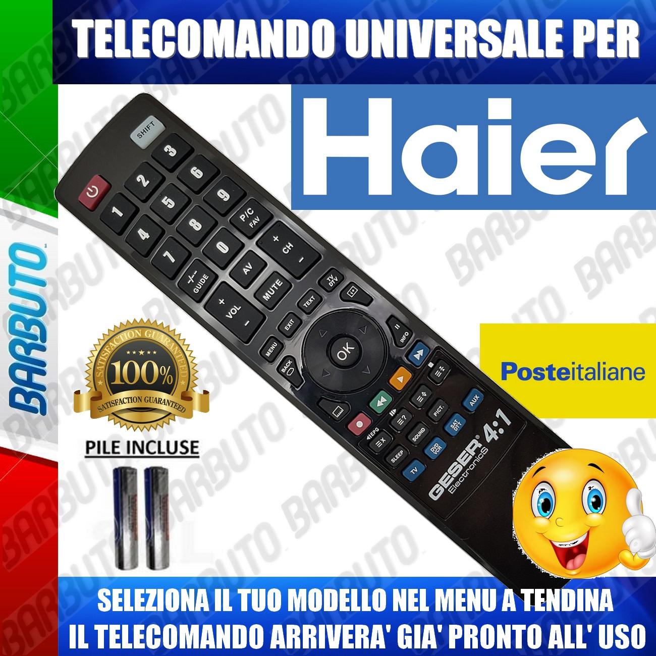 TELECOMANDO UNIVERSALE *HAIER* CLICCA SUL TUO MODELLO LO RICEVERAI GIA PRONTO